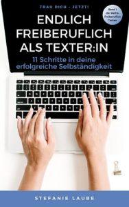 Buchcover Endlich freiberuflich als Texter:in von Stefanie Laube